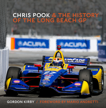 Cover of Chris Pook & the History of the Long Beach GP